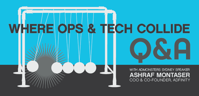 Where Ops Meets Tech: Ashraf Montaser