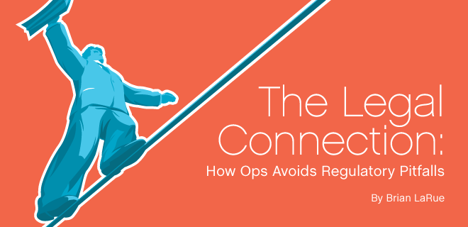 The Legal Connection: How Ops Avoids Regulatory Pitfalls