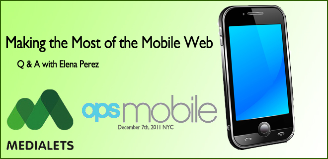 Q & A: Moving to the Mobile Web