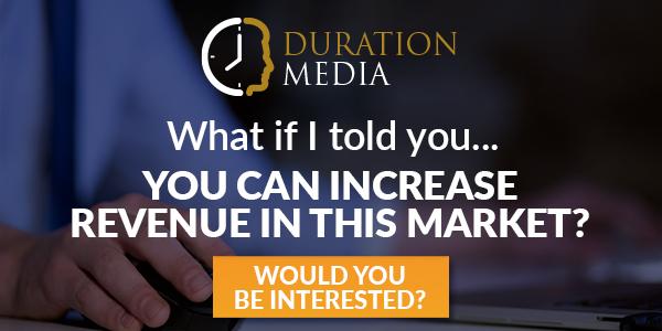 Duration Media Increase Revenue